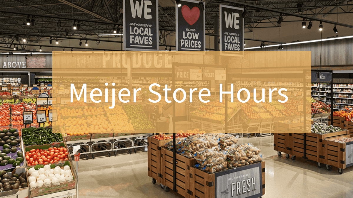Meijer Store Hours